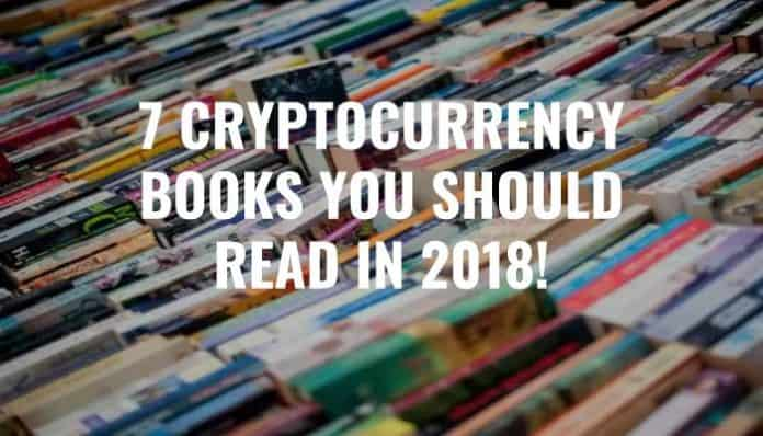 top 7 best cryptocurrency books for 2018