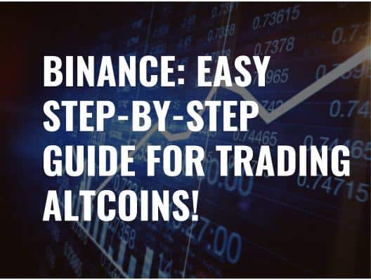 How To Trade Altcoins On Binance In 2018