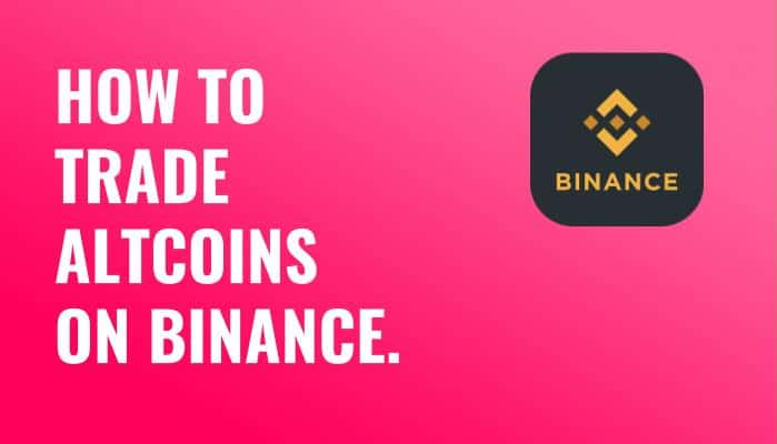 How to Trade Altcoins On Binance 2018