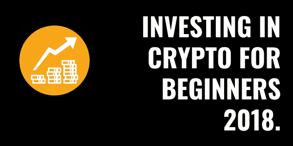 Investing In Cryptocurrency For Beginners